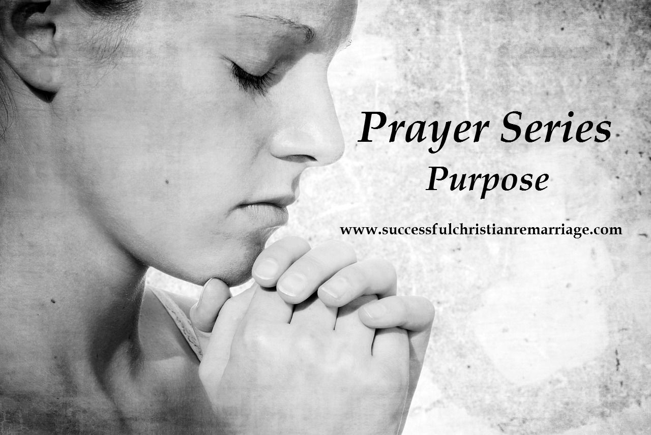 Prayer Series – Purpose