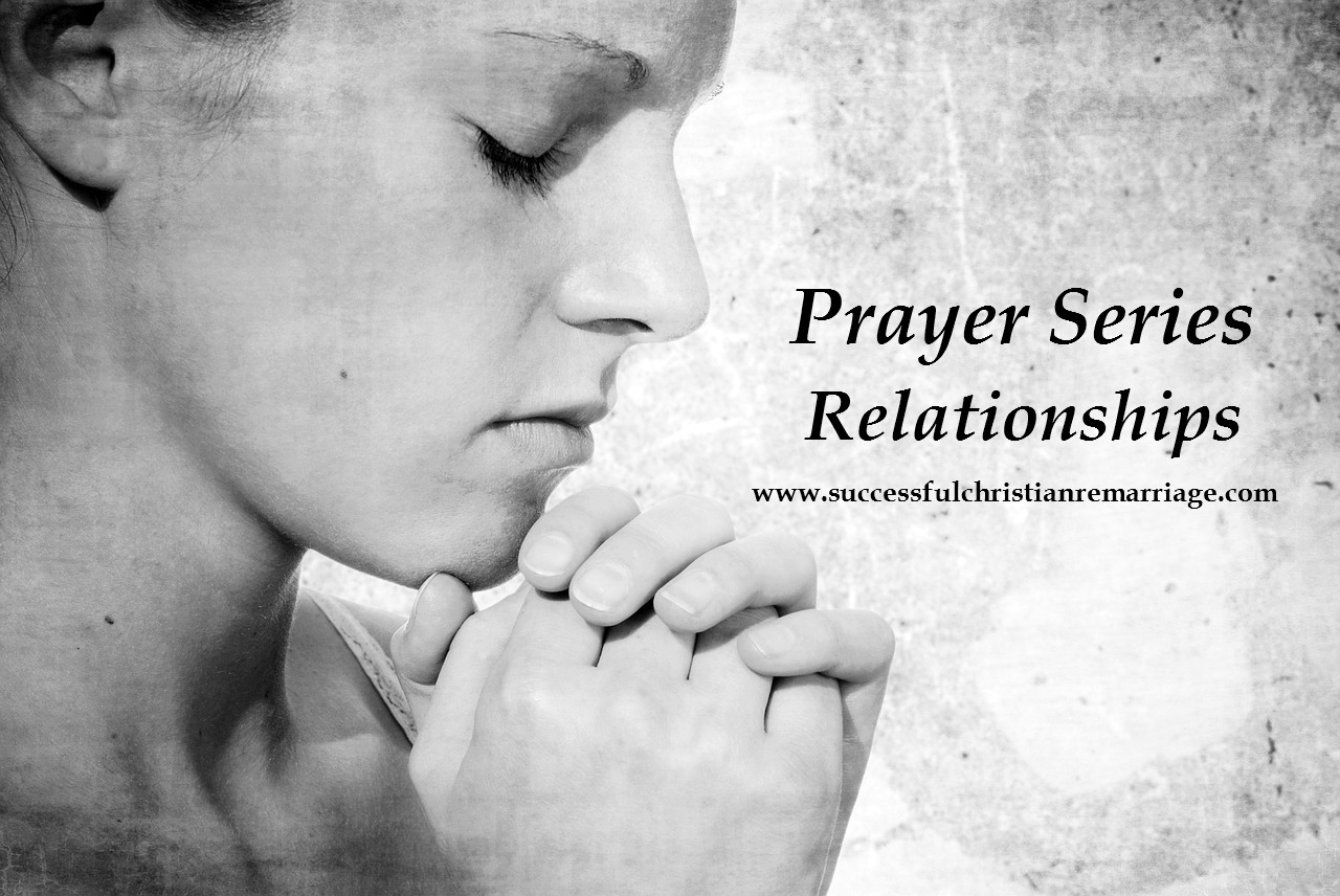 Prayer Series – Relationships